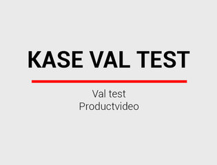Kase val test